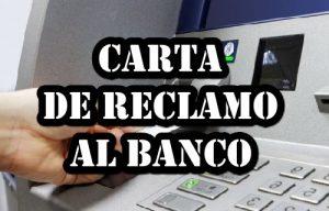 Carta de reclamo al banco